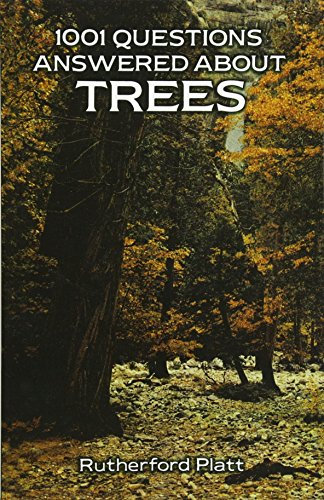 1001 Questions Answered About Trees: Platt, Rutherford