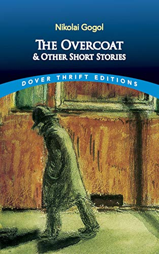 The Overcoat and Other Short Stories (Dover: Nikolai Gogol