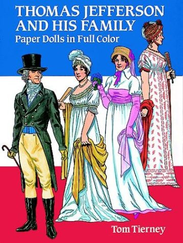 9780486270685: Thomas Jefferson and His Family Paper Dolls in Full Color