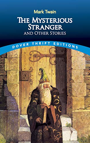 9780486270692: The Mysterious Stranger (Dover Thrift Editions)