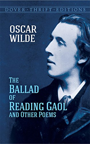 9780486270722: The Ballad of Reading Gaol and Other Poems (Dover Thrift Editions)