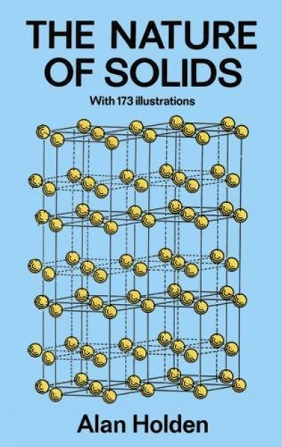 9780486270777: The Nature of Solids: with 173 Illustrations