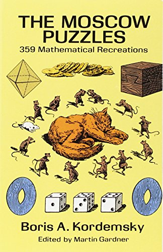 9780486270784: The Moscow Puzzles: 359 Mathematical Recreations (Dover Recreational Math)