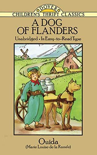 A Dog of Flanders: Unabridged; In Easy-to-Read: Ouida