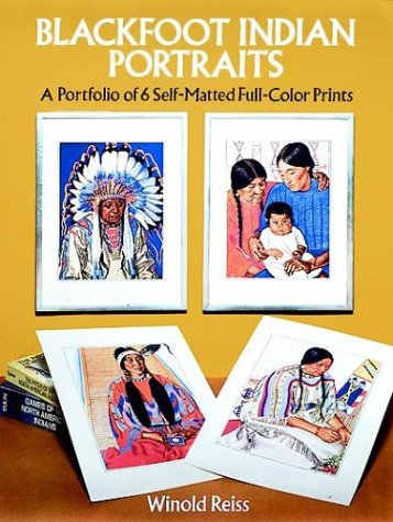 9780486270883: Blackfoot Indian Portraits: A Portfolio of 6 Self-Matted Full-Color Prints (Art for Framing)