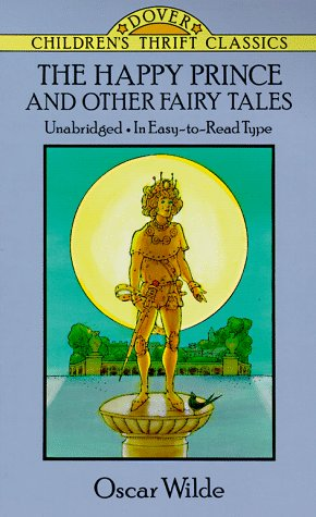The Happy Prince and Other Fairy Tales (Dover Children's Thrift Classics): Wilde, Oscar