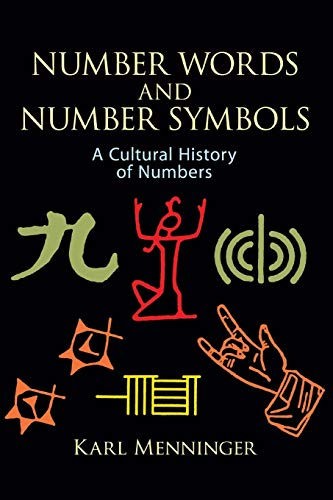 9780486270968: Number Words and Number Symbols: Cultural History of Numbers