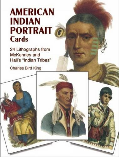 American Indian Portrait Cards 24 Lithographs from: Charles Bird King