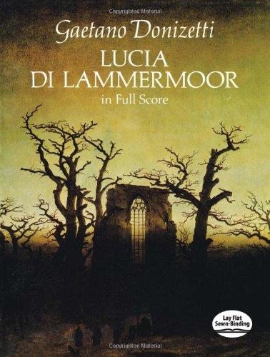 9780486271132: Gaetano Donizetti: Lucia Di Lammermoor In Full Score (Dover Music Scores)