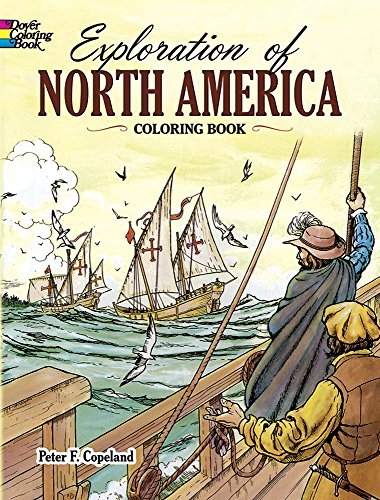 9780486271231: Exploration of North America Coloring Book (Dover History Coloring Book)