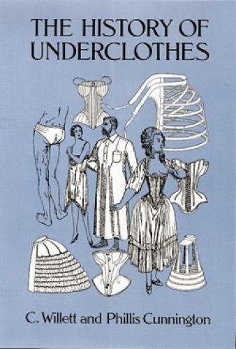 9780486271248: The History of Underclothes (Dover Fashion and Costumes)