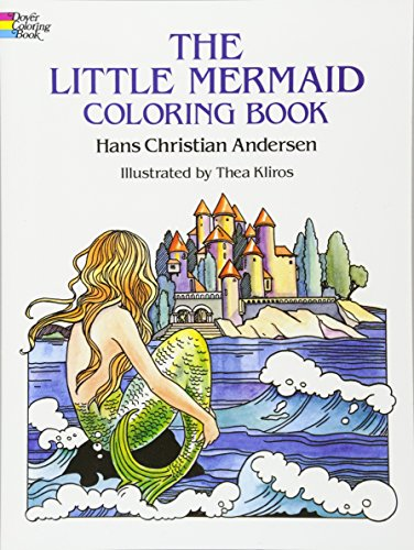 The Little Mermaid Coloring Book (Dover Classic: Hans Christian Andersen,