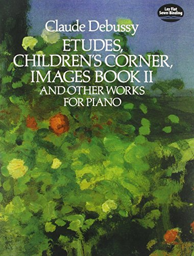 9780486271453: Etudes, Children's Corner, Images Book II: And Other Works for Piano (Dover Music for Piano)