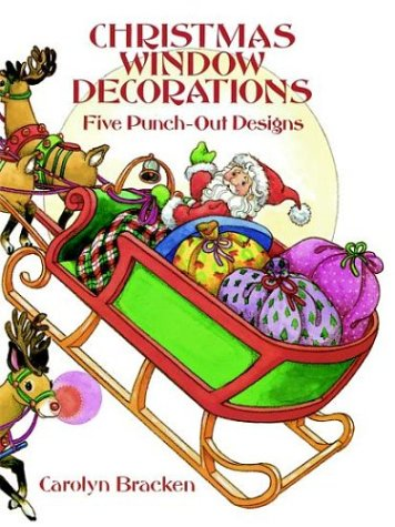 Christmas Window Decorations: 5 Punch-Out Designs (048627151X) by Bracken, Carolyn