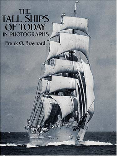 9780486271637: The Tall Ships of Today in Photographs