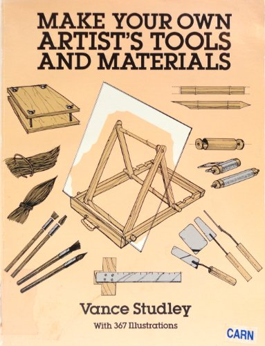 9780486272467: Make Your Own Artist's Tools and Materials (Dover Craft Books)