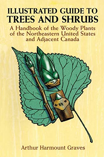 9780486272580: Illustrated Guide to Trees and Shrubs: A Handbook of the Woody Plants of the Northeastern United States and Adjacent Canada/Revised Edition