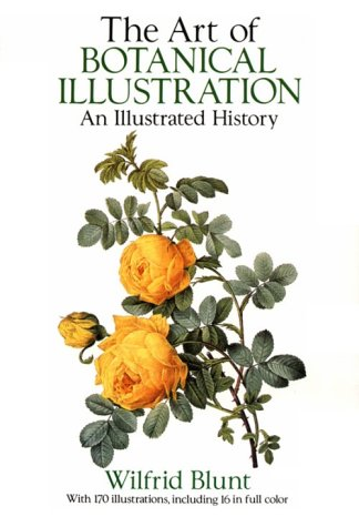 9780486272658: The Art of Botanical Illustration: An Illustrated History