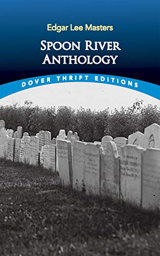 9780486272757: Spoon River Anthology (Dover Thrift Editions)