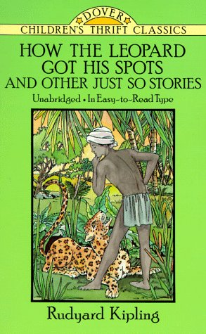 9780486272979: How the Leopard Got His Spots (Dover Children's Thrift Classics)