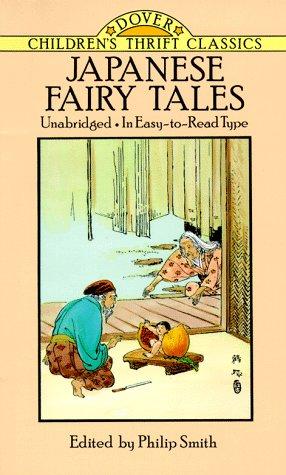 Japanese Fairy Tales (Dover Children's Thrift Classics): Smith, Philip