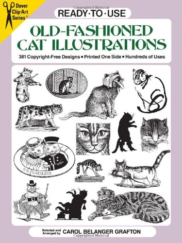 9780486273174: Ready-To-Use Old-Fashioned Cat Illustrations: 381 Copyright-Free Designs, Printed on One Side, Hundreds of Uses (Dover Clip Art)