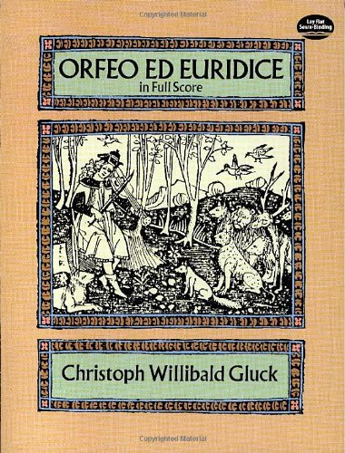 9780486273242: Christoph Willibald Gluck Orfeo Ed Euridice (Full Score) Opera (Dover Vocal Scores)