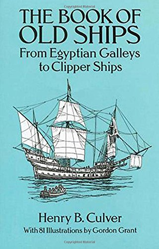 9780486273327: The Book of Old Ships: From Egyptian Galleys to Clipper Ships