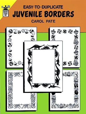 9780486273334: Easy-to-Duplicate Juvenile Borders (Dover Quick Copy Art)