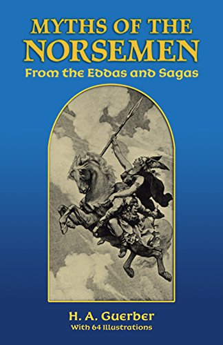 9780486273488: Myths of the Norsemen: From the Eddas and Sagas