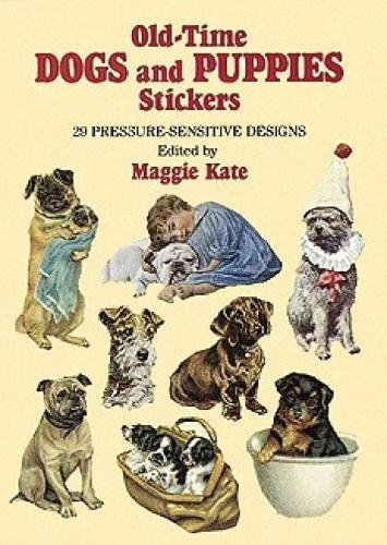 9780486273587: Old-Time Dogs and Puppies Stickers: 29 Pressure-Sensitive Designs (Dover Stickers)