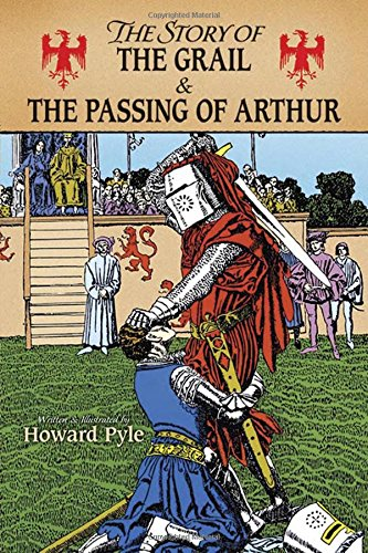 9780486273617: The Story of the Grail and the Passing of Arthur (Dover Children's Classics)