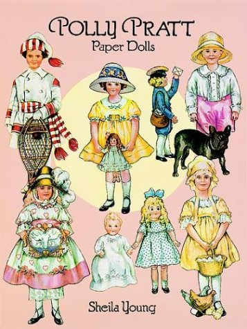 Polly Pratt Paper Dolls (0486273741) by Sheila Young