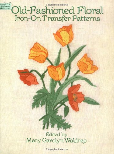 9780486273921: Old-Fashioned Floral Iron-on Transfer Patterns: Dover Needlework