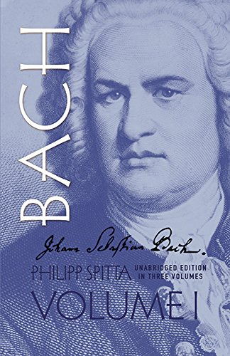 9780486274126: Johann Sebastian Bach, Volume I (Dover Books on Music, Music History)