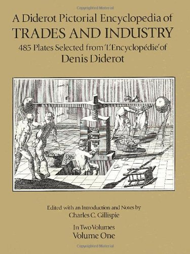 A Diderot Pictorial Encyclopedia of Trades and: Denis Diderot