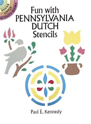 9780486274591: Fun with Pennsylvania Dutch Stencils (Dover Little Activity Books)