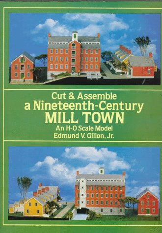 9780486274737: Cut & Assemble a Nineteenth-Century Mill Town: An H-O Scale Model