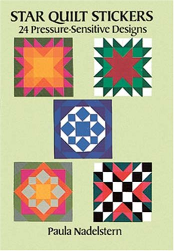 9780486274843: Star Quilt Stickers: 24 Pressure-Sensitive Designs (Pocket-Size Sticker Collections)