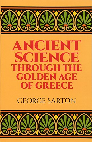 9780486274959: Ancient Science Through the Golden Age of Greece