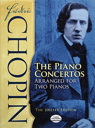 9780486274980: Frederic Chopin: The Piano Concertos Arranged for Two Pianos: the Paderewski Edition