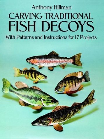 9780486275000: Carving Traditional Fish Decoys: With Patterns and Instructions for 17 Projects