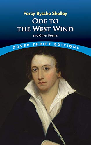 Ode to the West Wind and Other: Percy Bysshe Shelley