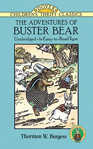The Adventures of Buster Bear (Dover Children's: Thornton W. Burgess