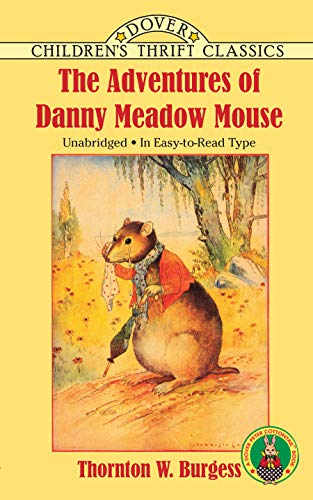 9780486275659: The Adventures of Danny Meadow Mouse (Dover Children's Thrift Classics)