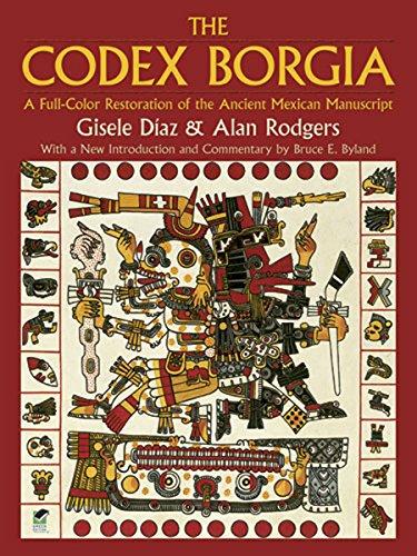 9780486275697: The Codex Borgia: A Full-Color Restoration of the Ancient Mexican Manuscript (Dover Fine Art, History of Art)