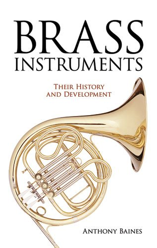 9780486275741: Brass Instruments: Their History and Development (Dover Books on Music)