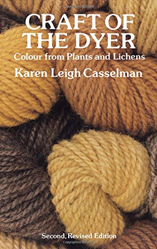 9780486276069: Craft of the Dyer: Colour from Plants and Lichens