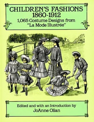 Childrens Fashions, 18601912: 1,065 Costume Designs from