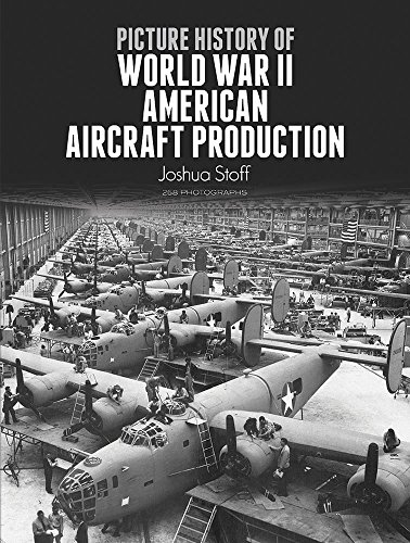 9780486276182: Picture History of World War II American Aircraft Production (Dover Books on Transportation)